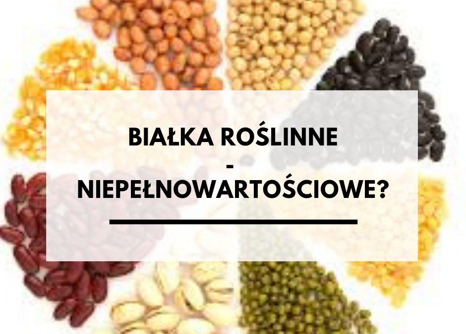 Czy powinno się wliczać białko roślinne?