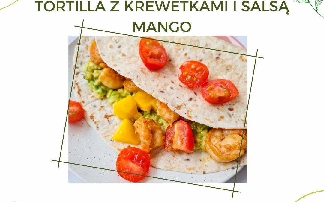 Fit tortilla z krewetkami – zdrowy przepis!